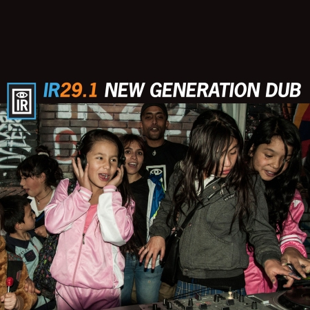 IR 29.1 New Generation Dub album cover design by Tapedave featuring photo by Naira