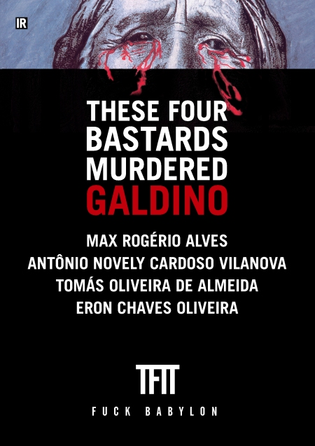 These of the names of the four bastards who murdered Galdino.Poster by Dubdem.